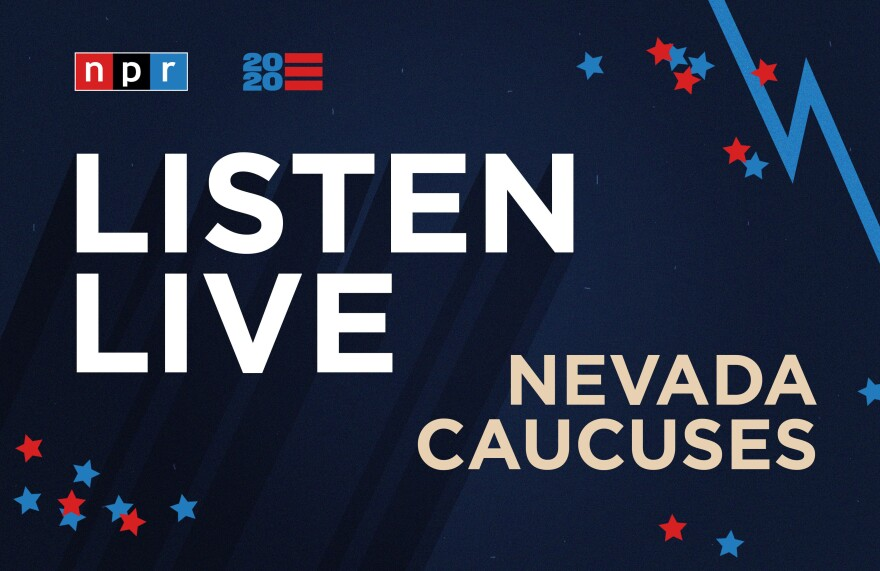 Listen to NPR special coverage of the Nevada caucuses live beginning at 5 p.m. ET.