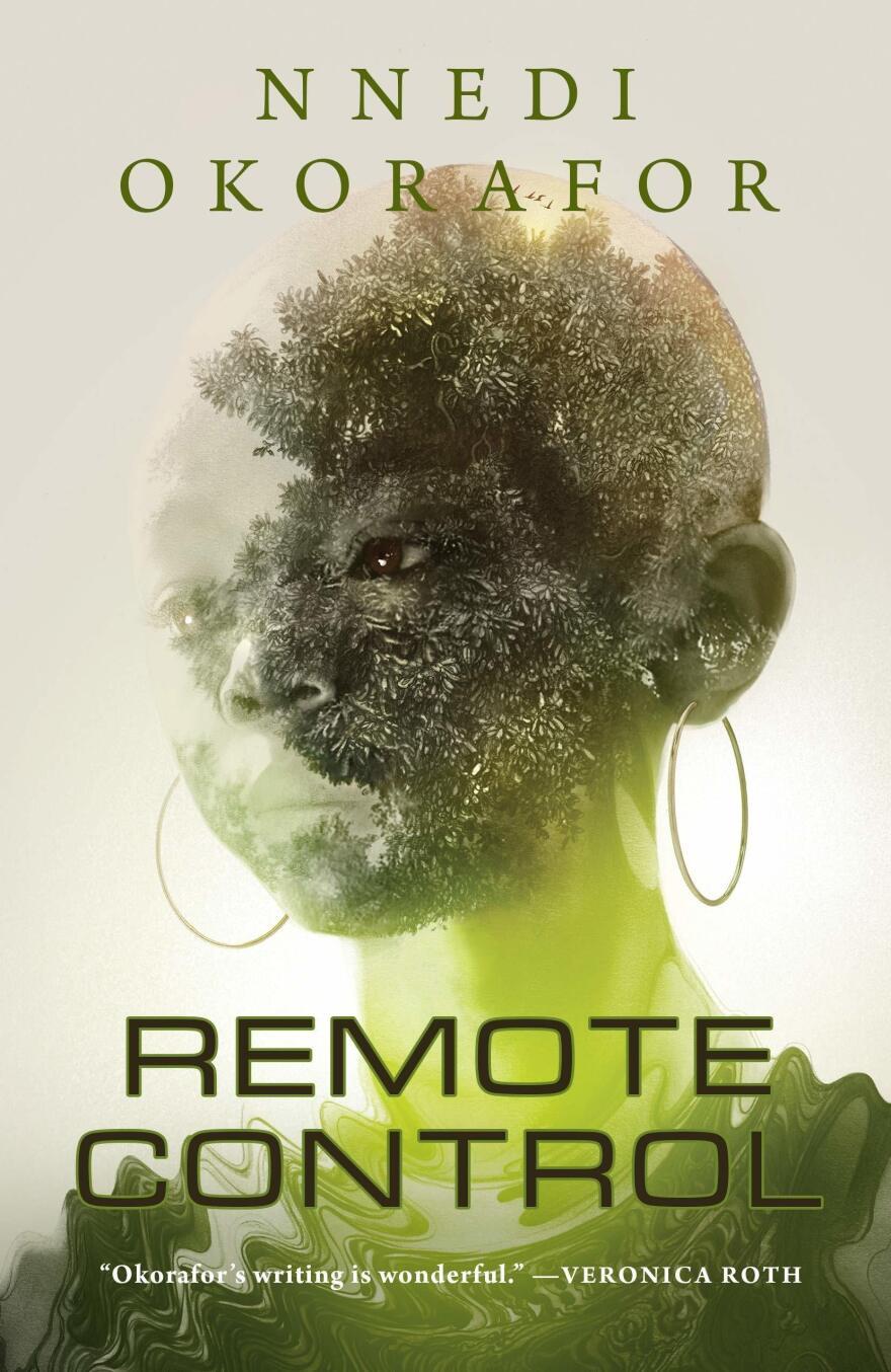 Remote Control, by Nnedi Okorafor