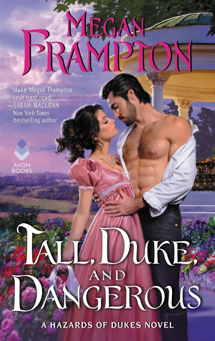 Tall, Duke and Dangerous, by Megan Frampton