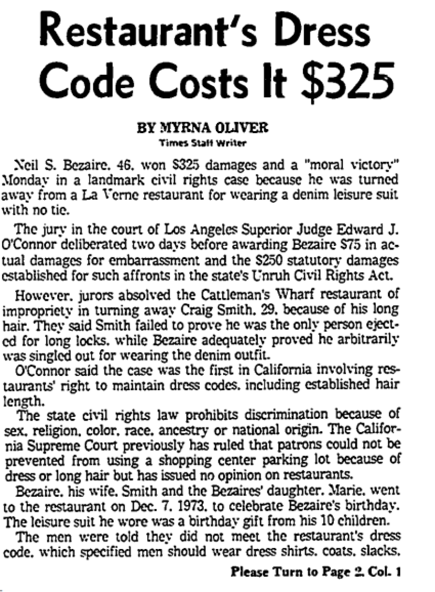 Neil Bezaire won a landmark case in which he sued a restaurant for denying him entry for wearing a denim leisure suit.<em> A denim leisure suit.</em> Things were different in the '70s.