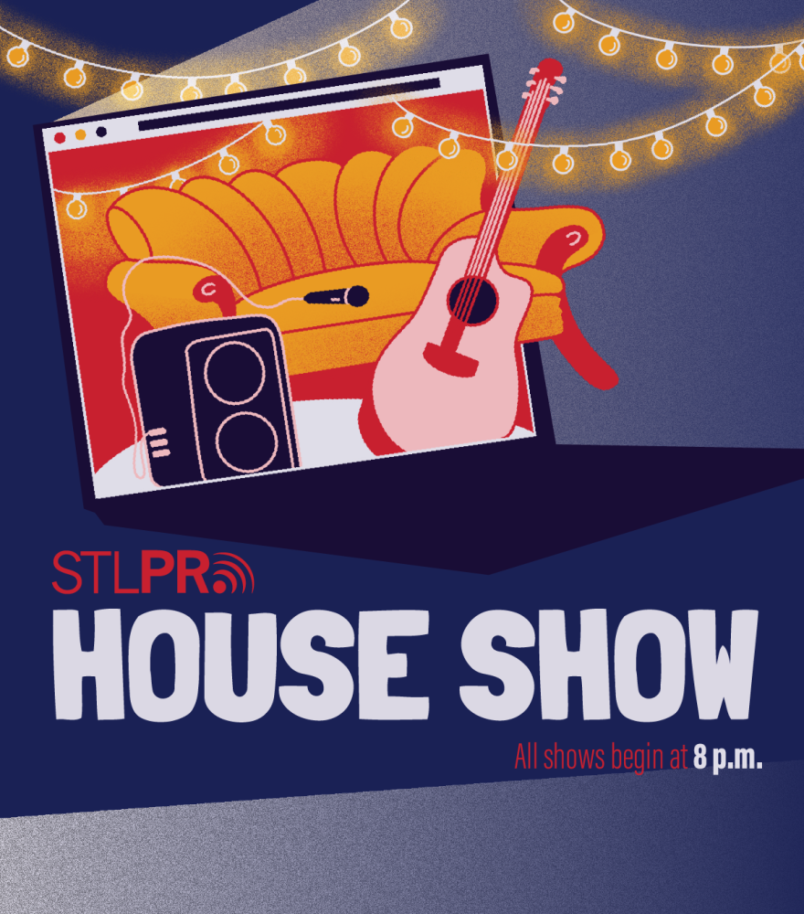STLPR House Show Poster - All shows begin at 8 p.m.