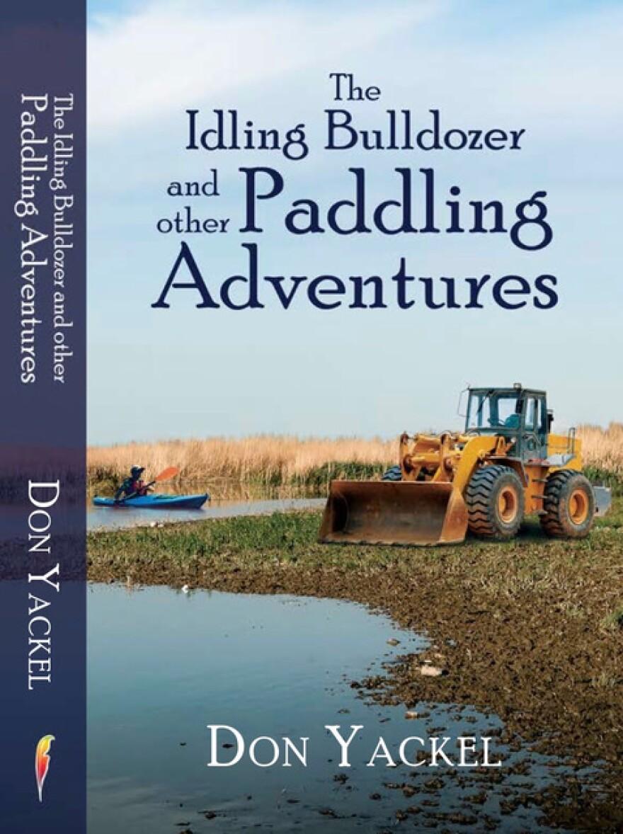 don_yackel_-_the_idling_bulldozer_and_other_paddling_-_v6_copy_-_version_2_copy_1_.jpeg