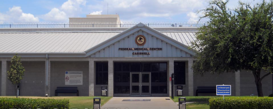 051320_fmc carswell.PNG_bureau of prisons