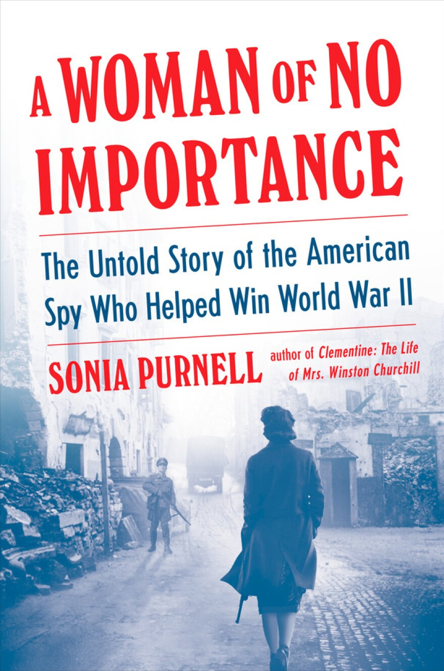 Sonia Purnell's book about Virginia Hall is one of three that have been published this year. The others are <em>Hall of Mirrors, </em>a novel by Craig Gralley, and <em>The Lady Is A Spy, </em>a young adult book by Don Mitchell.