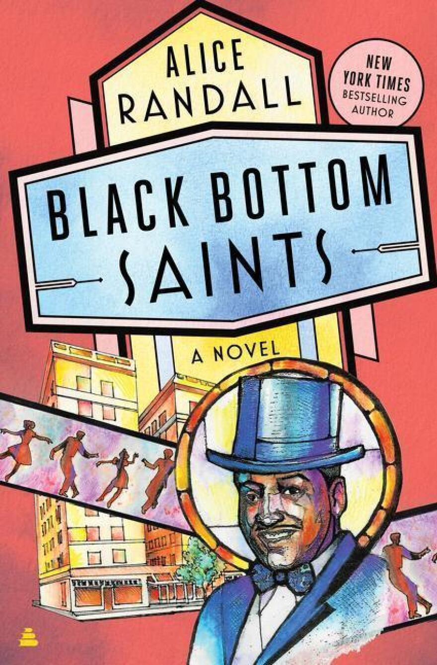 Black Bottom Saints, by Alice Randall