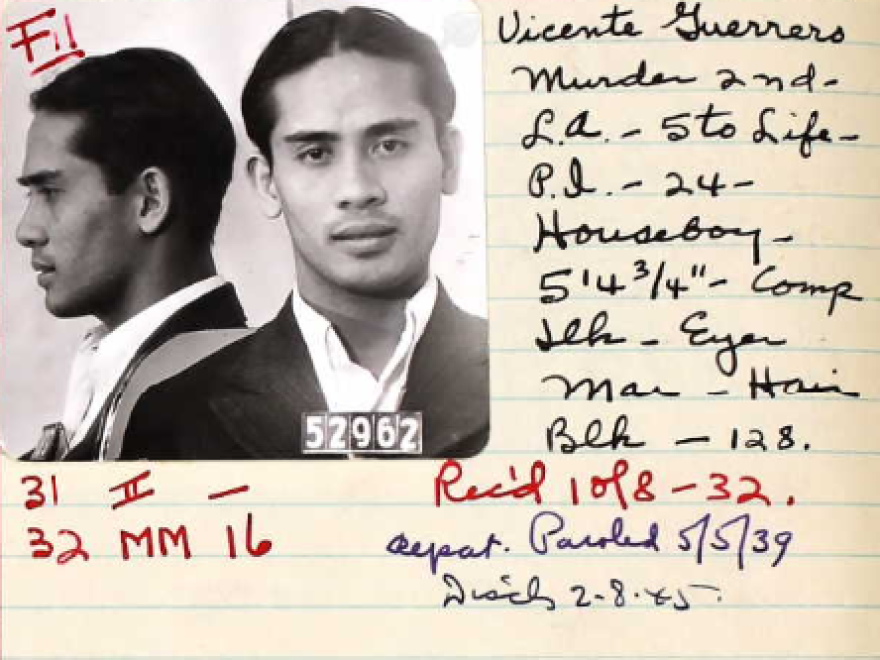 The author's grandfather, Vicente Guerra, is pictured in a mug shot from San Quentin State Prison. He was sentenced to five years to life for the 1931 murder of Joseph Retotar.