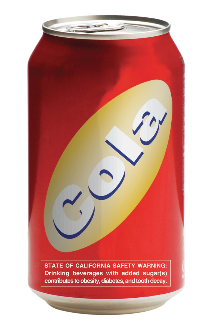 A mock-up of a warning label for sodas and sugary drinks proposed in California by public health advocates.