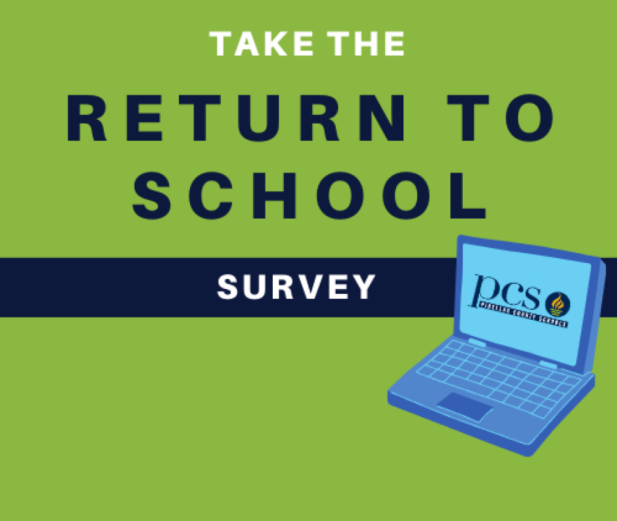 The Return to School survey is seeking input on its plans to reopen later in the year. The survey deadline is midnight Sunday, June 21.