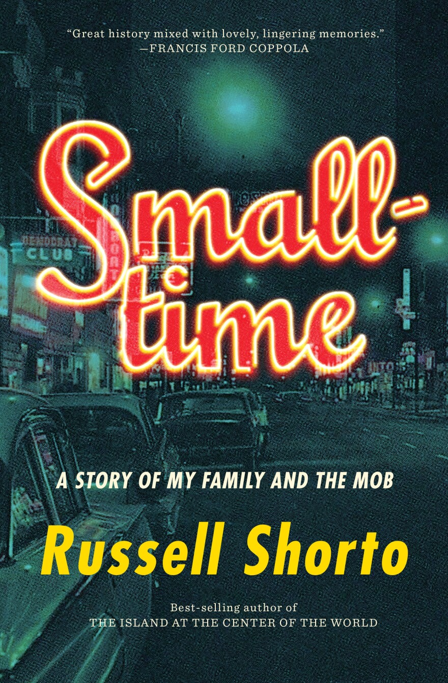 Smalltime, by Russell Shorto
