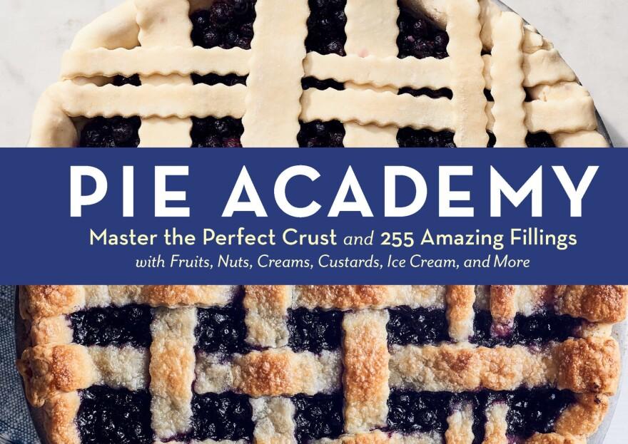 """""""Pie Academy"""" by Ken Haedrich."""