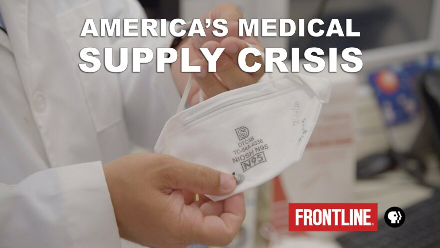 Frontline: America's Medical Supply Crisis