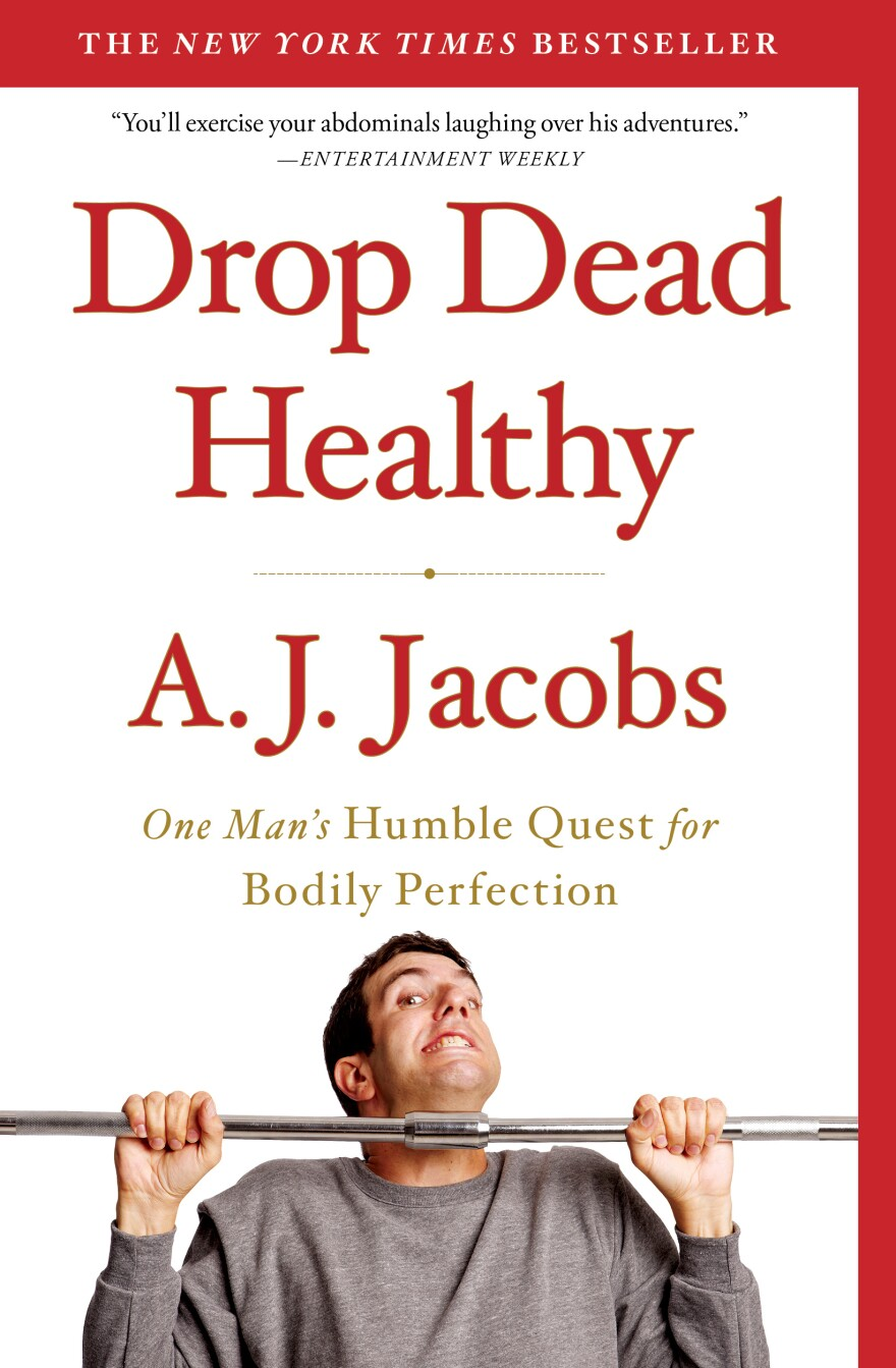 A.J. Jacobs' chronicled his quest to become the healthiest man alive in <em>Drop Dead Healthy</em>.