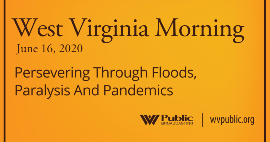 061620 Persevering Through Floods, Paralysis And Pandemics