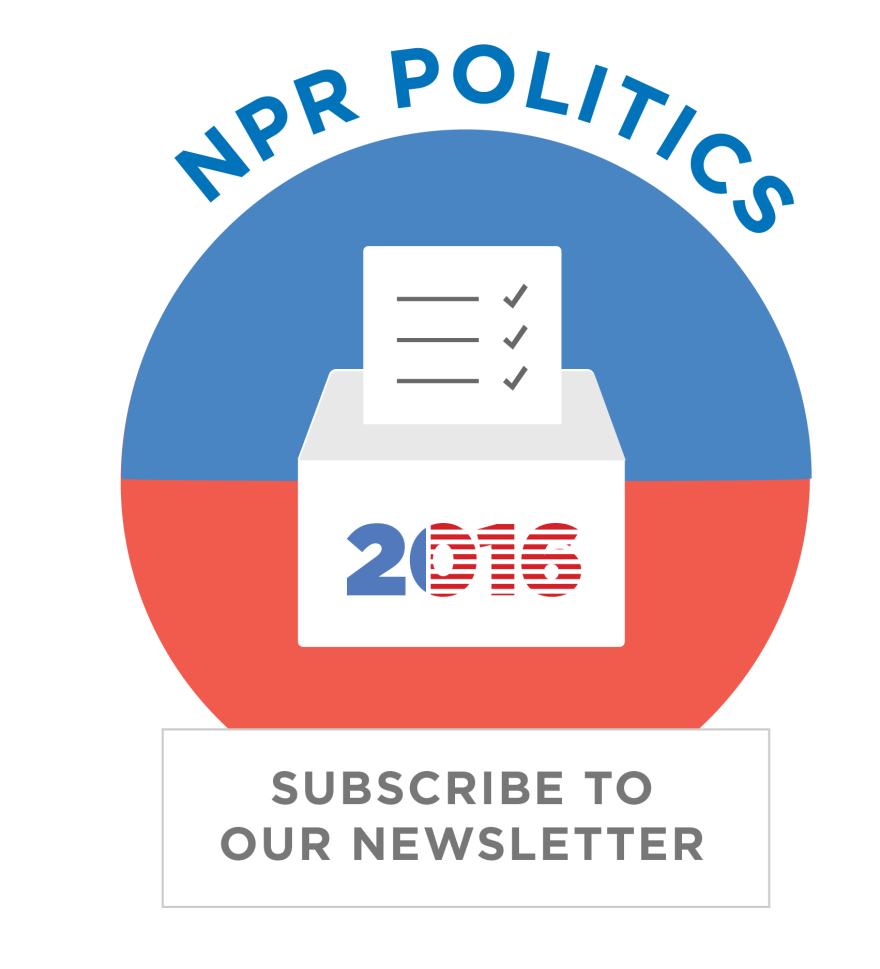 Subscribe to the NPR Politics Newsletter