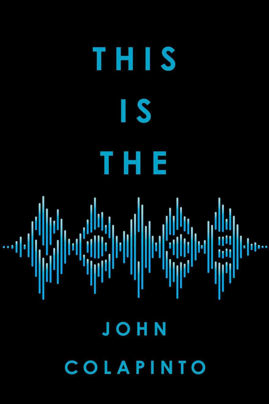 This Is the Voice, by John Colapinto