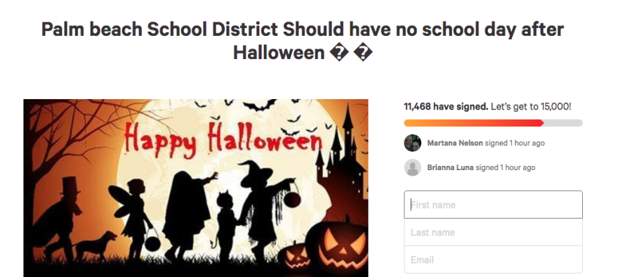 A petition for Palm Beach County public school students to get the day after Halloween off has gotten more than 11,000 signatures. A 13-year-old seventh grader from Boynton Beach started it.