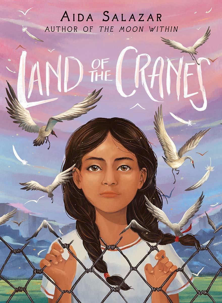 Land of the Cranes, by Aida Salazar