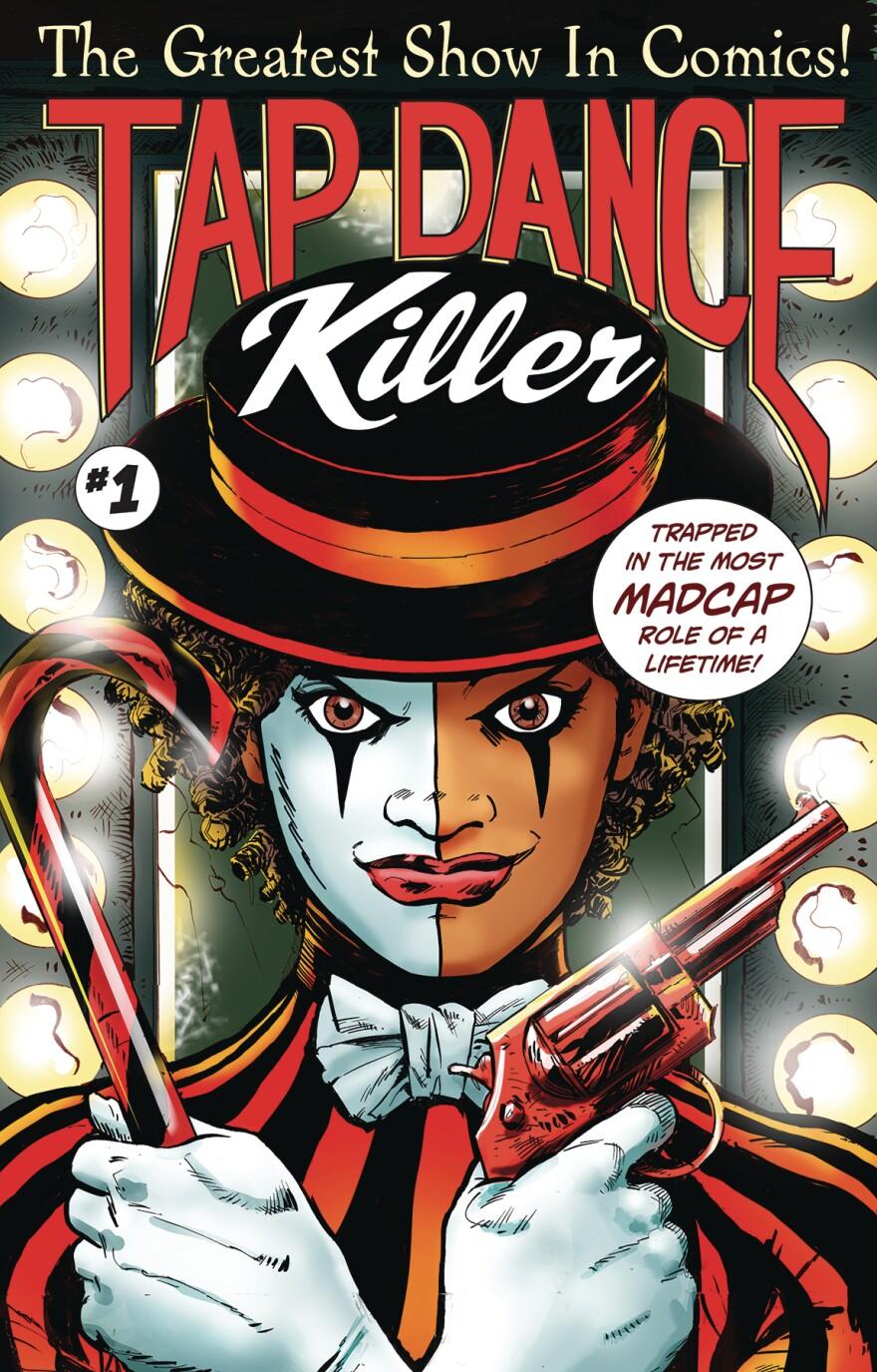 """""""Tap Dance Killer"""" Issue 1"""