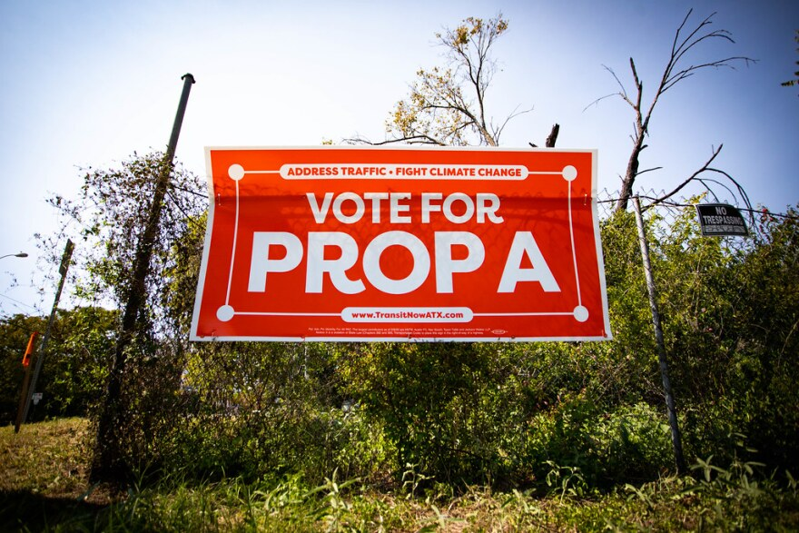 A sign in support of Prop A.