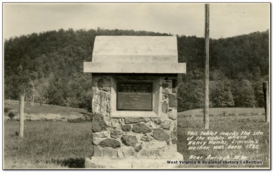 """Marker Near Antioch, WV that reads """"This Tablet marks the site of the cabin where Nancy Hans, Lincoln's mother, was born 1782"""""""