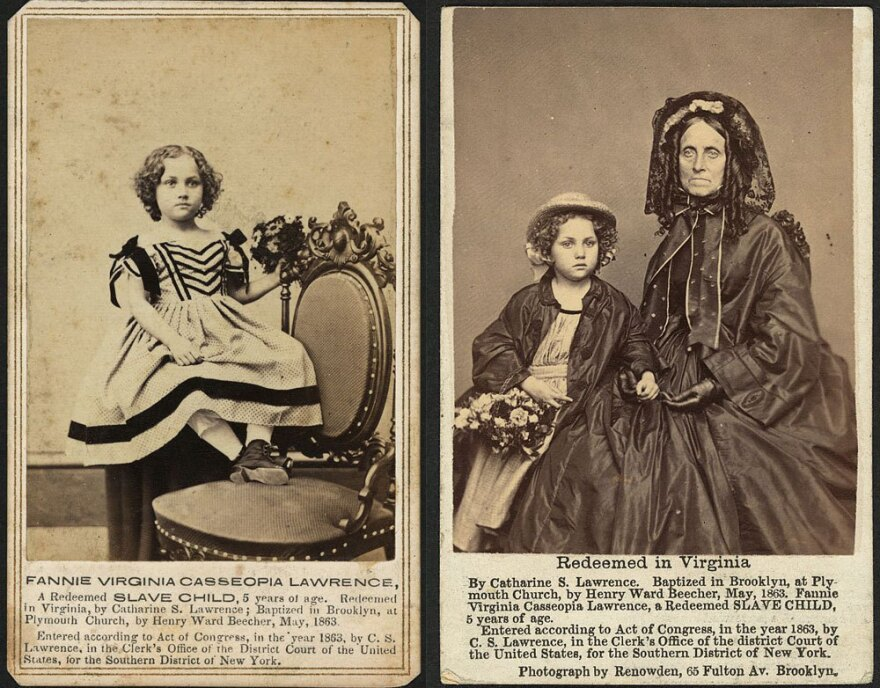 <strong></strong>Fannie Virginia Casseopia Lawrence, a freed slave, was adopted by Catherine S. Lawrence. Abolitionist Henry Ward Beecher presented Fannie to his congregation at Plymouth Congregational Church in Brooklyn, N.Y.