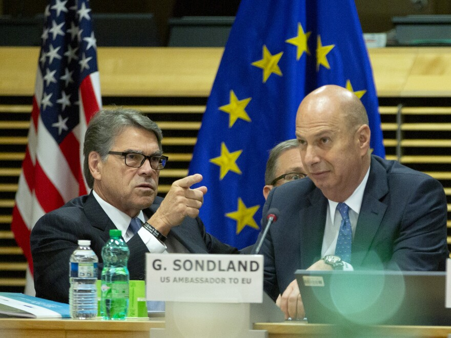Gordon Sondland, the U.S. ambassador to the European Union (right), traveled to Kyiv with Energy Secretary Rick Perry in May. Above, they attend the high-level forum on small modular reactors at EU headquarters in Brussels on Monday.