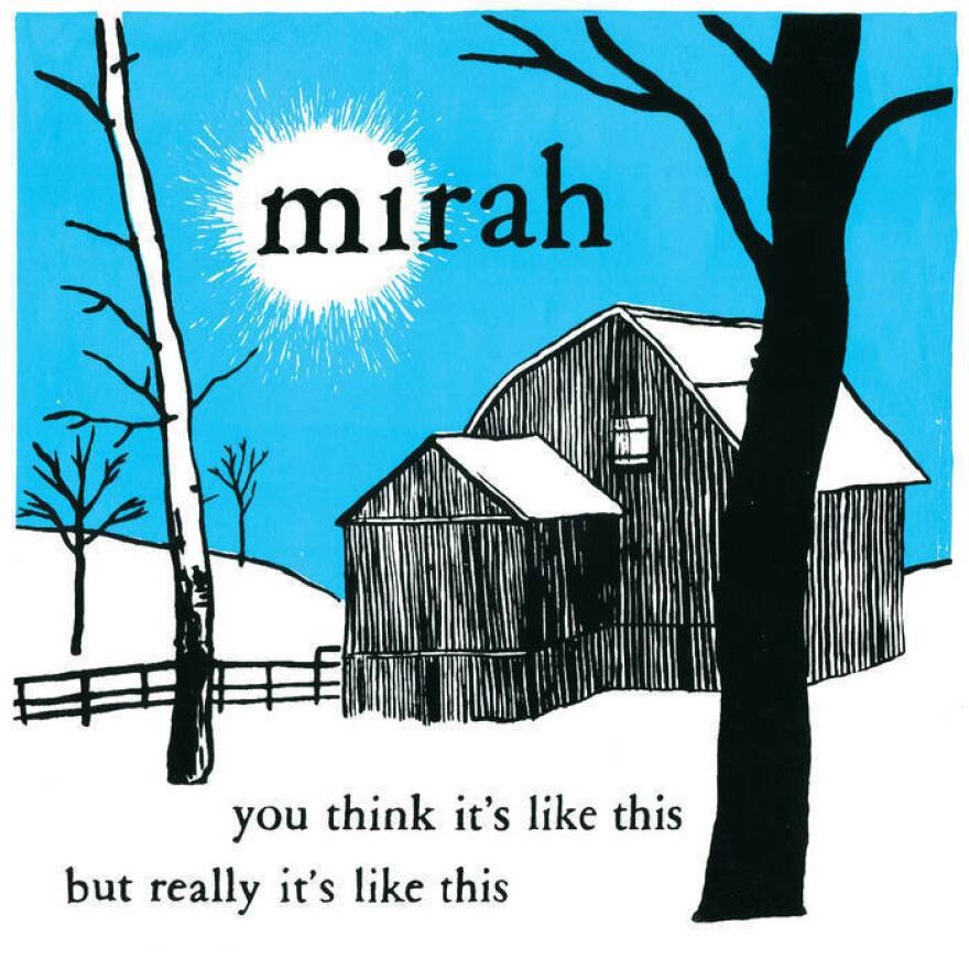 <em>You Think It's Like This But Really It's Like This</em>, Mirah