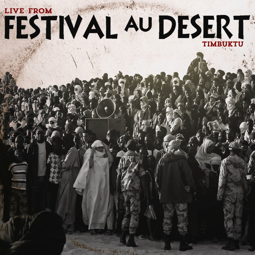 Tracks on a new live album of music recorded at the Festival au Desert include performances by Canadian-Indian singer Kiran Ahluwalia (backed by desert blues band Tinariwen), Afropop legend Habib Koite, Timbutku singer Khaira Arby and Touareg rock group Tartit.