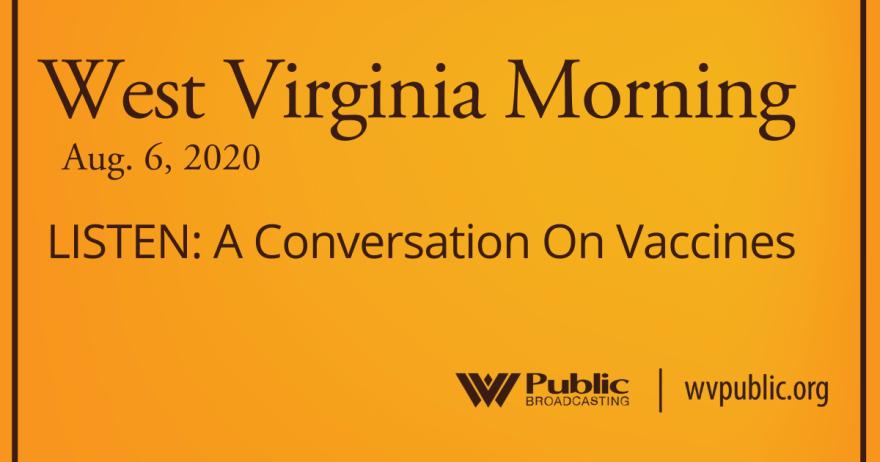 080620 LISTEN: A Conversation On Vaccines