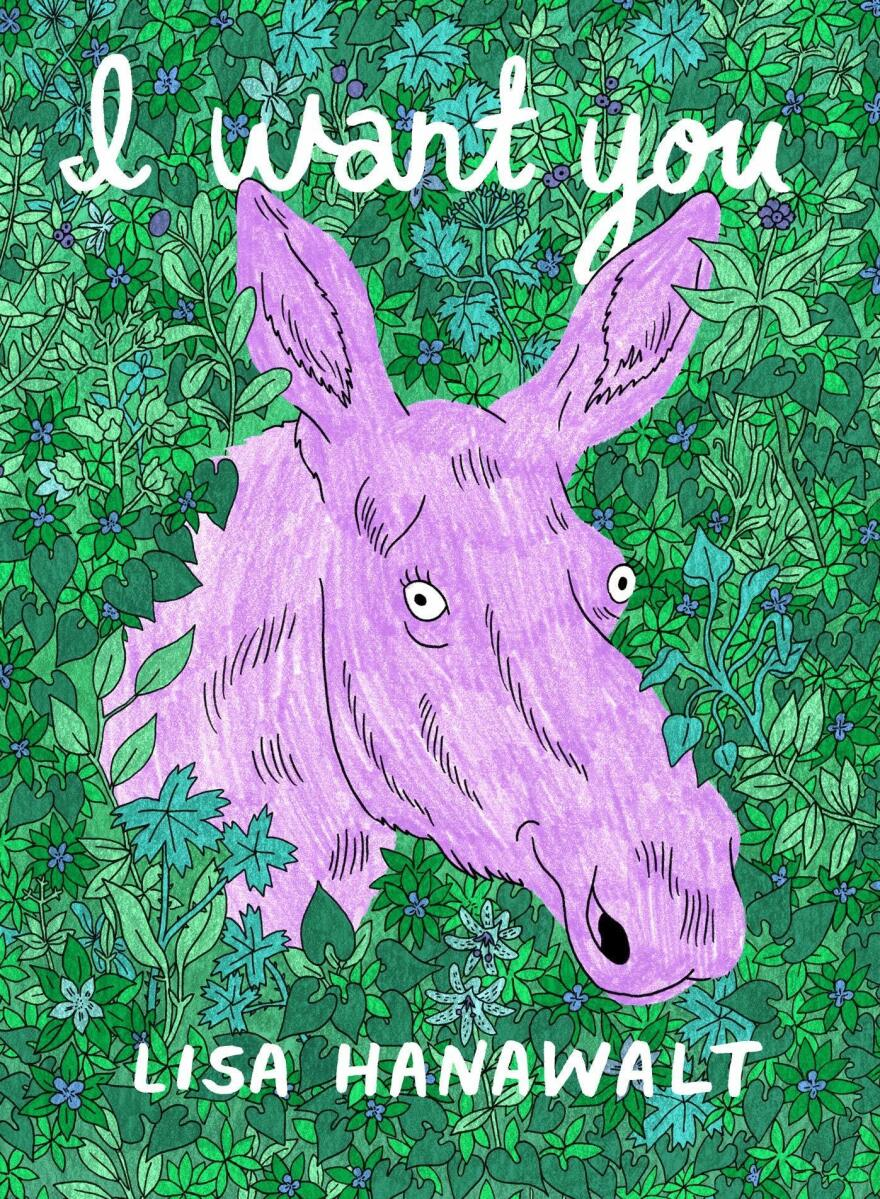 I Want You, by Lisa Hanawalt
