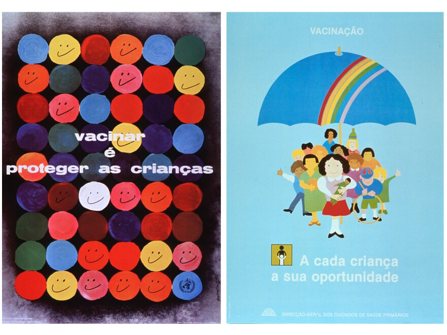 """These two Portuguese language posters are pro-inoculation. The one at left, produced in 1977, says, """"Vaccinate and protect the children."""" The one at right, from '87, sends a similar message, noting that vaccination offers an opportunity for every youngster."""