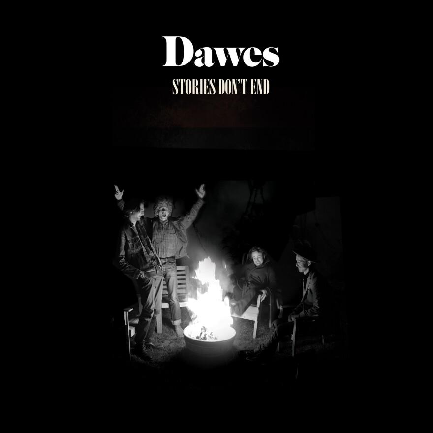 Dawes' new album is <em>Stories Don't End</em>.