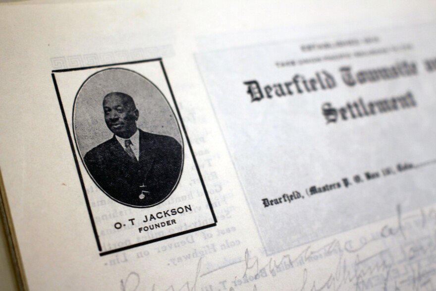 The visionary behind Dearfield, Oliver T. Jackson, lived in the town until his death in 1948.