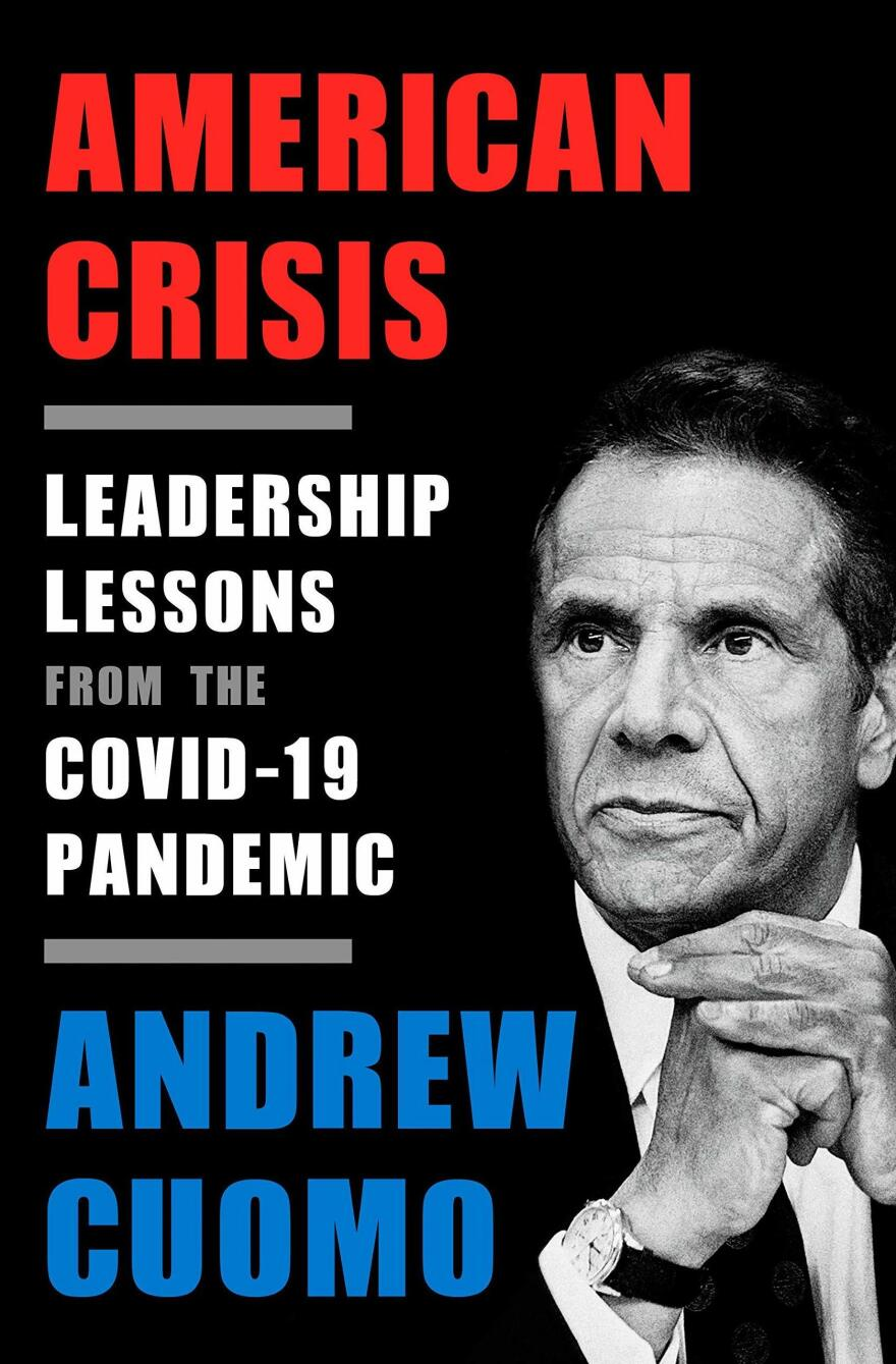 <em>American Crisis: Leadership Lessons from the COVID-19 Pandemic</em>, Andrew Cuomo