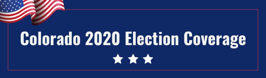 Colorado 2020 Election Coverage