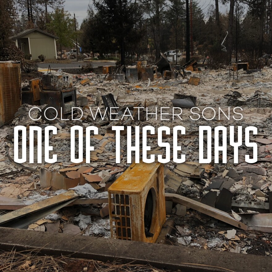 Cold Weather Sons album cover.That backdrop is what's left of Nathaniel Smith's home in Paradise, Calif.