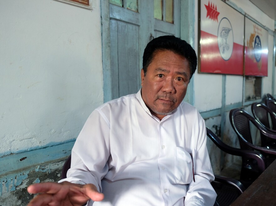 """Tun Aung Kyaw, the general secretary of Myanmar's Arakan National Party, represents the Rakhine minority. His party swept elections in Rakhine State in 2015. """"The central government hasn't done anything for the people or the state's development,"""" he tells NPR."""