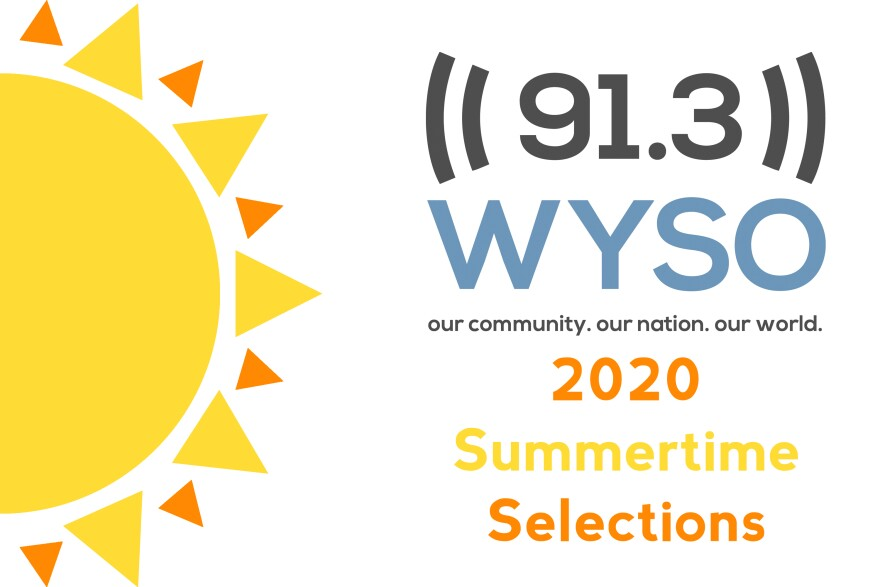 WYSO 2020 Summertime Selections