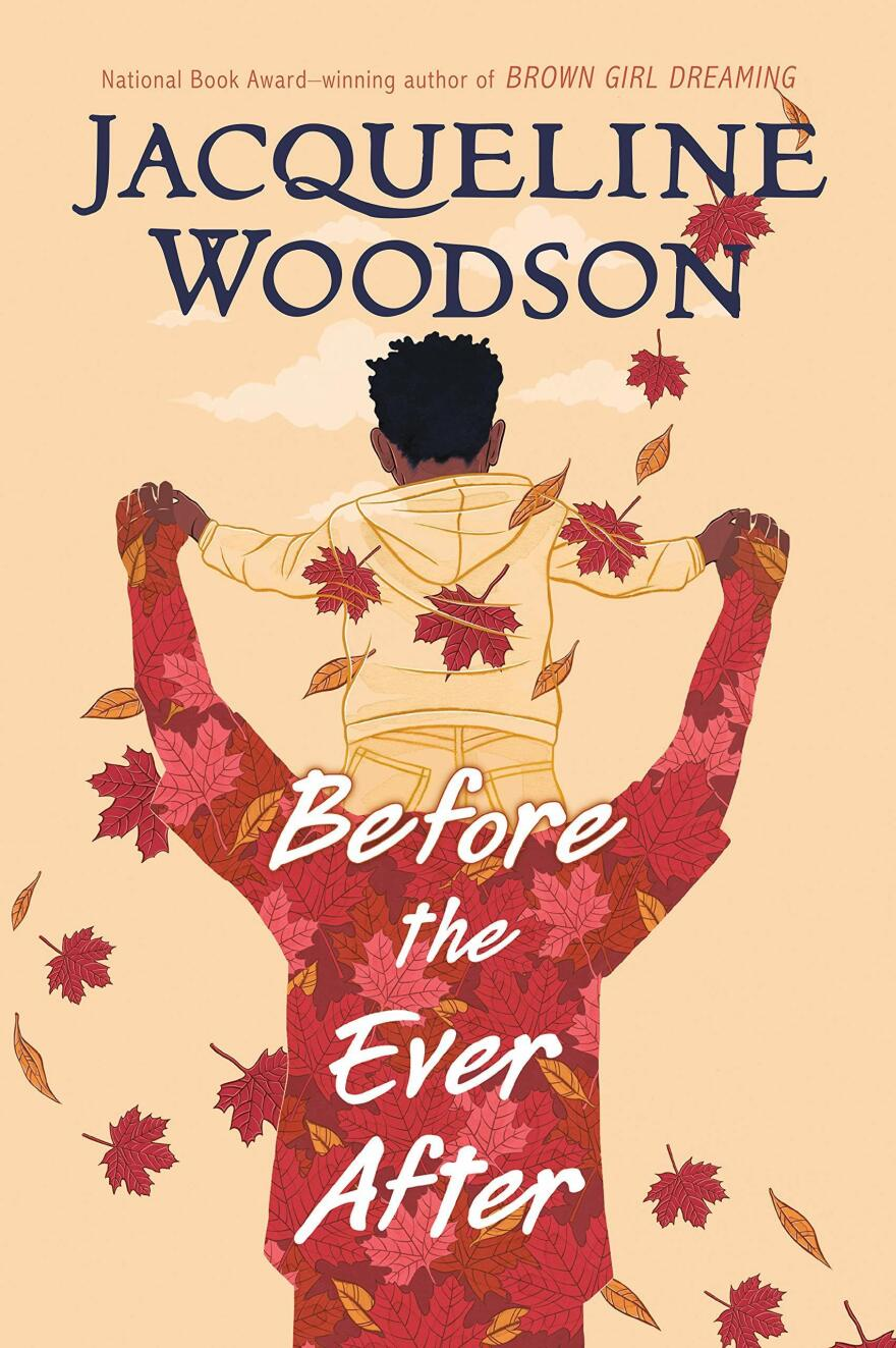 Before the Ever After, by Jacqueline Woodson