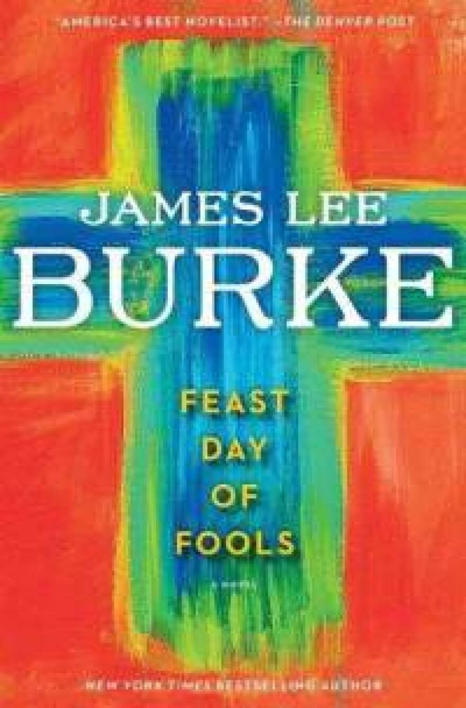 feast-day-fools-novel-james-lee-burke-hardcover-cover-art.jpg