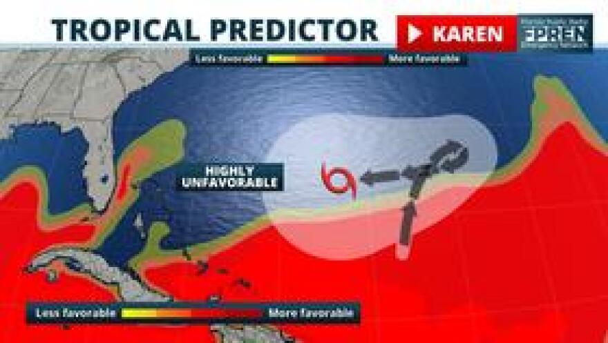 The environment along Karen's forecast path is expected to become unfavorable for future development.