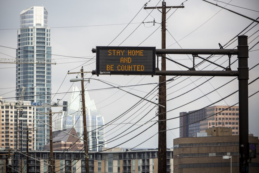 "An electronic sign in Austin tells drivers to ""Stay and be counted"" in the 2020 census."