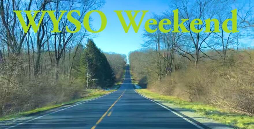 WYSO Weekend Heid Rd.