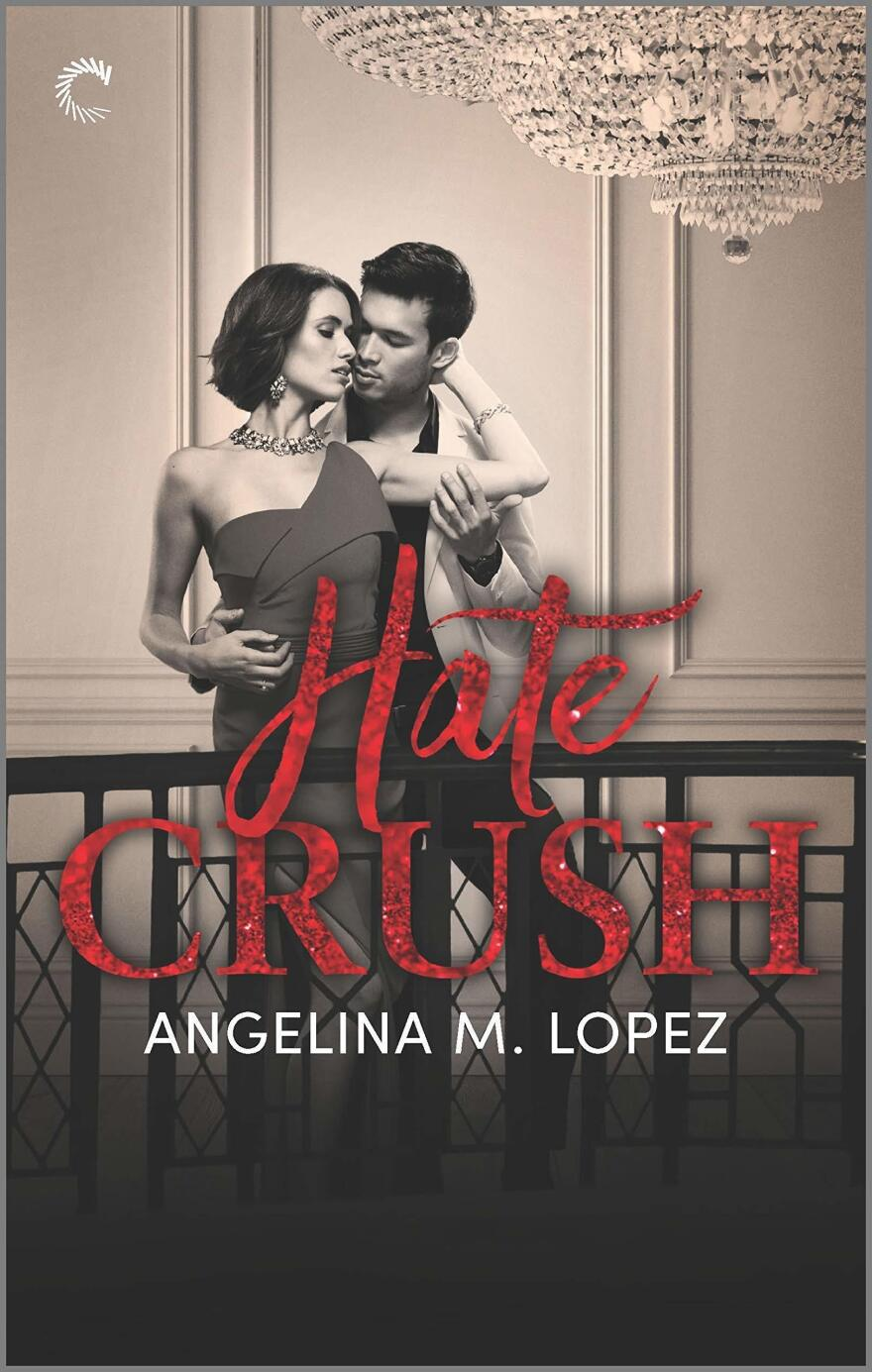 Hate Crush, by Angelina M. Lopez