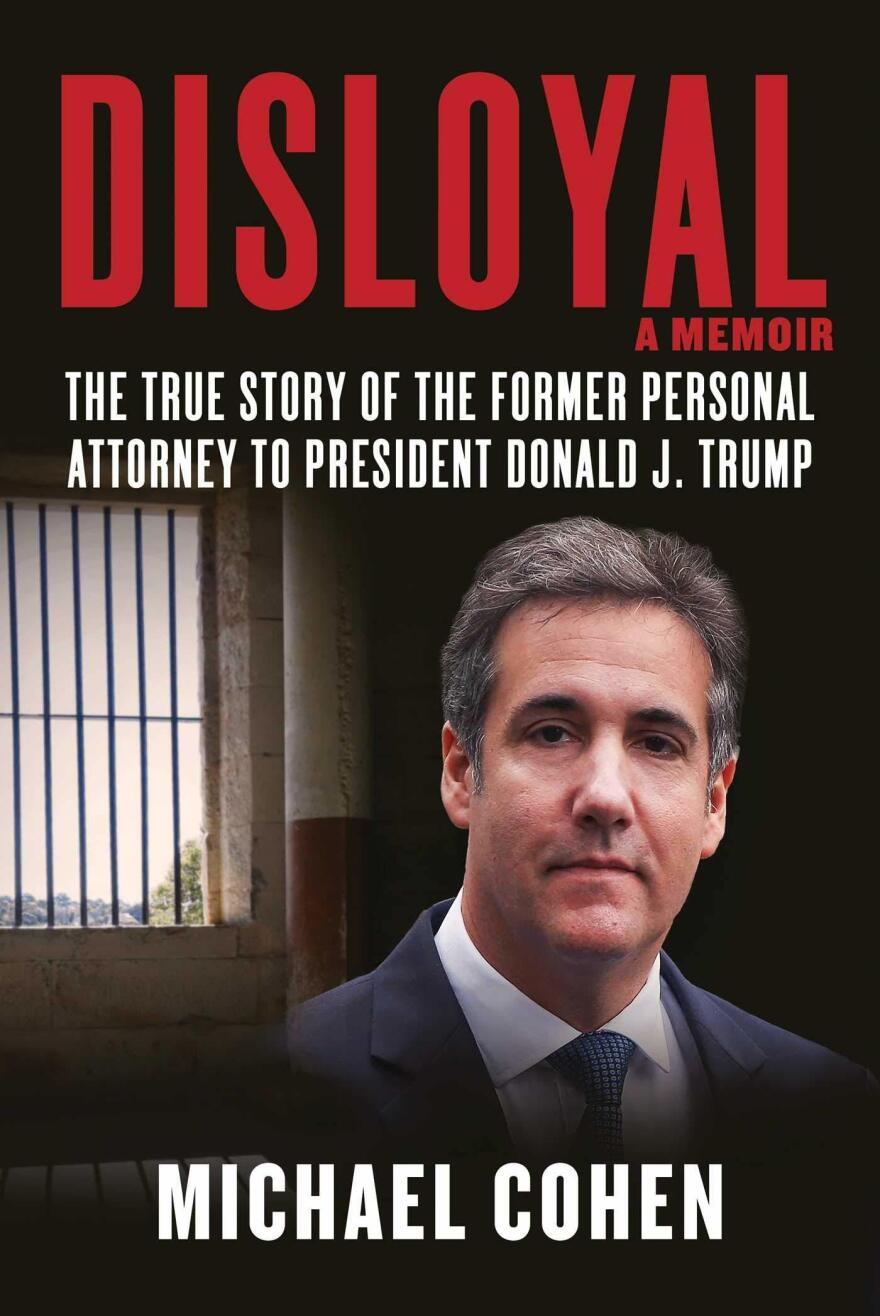 Disloyal, by Michael Cohen
