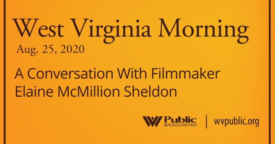 082520 A Conversation With Filmmaker Elaine McMillion Sheldon