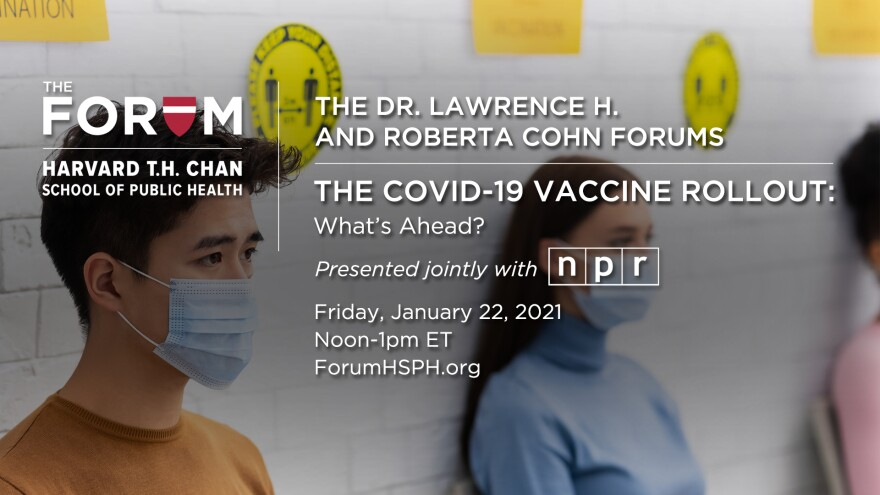 Harvard_NPR_1-22-21-vaccine-rollout-panel.jpg