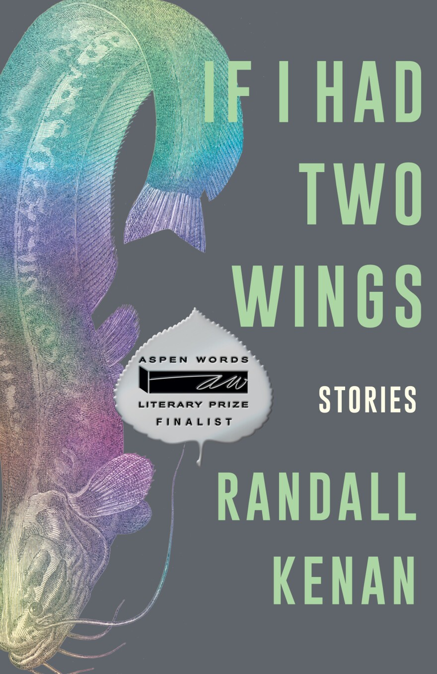 If I Had Two Wings, by Randall Kenan