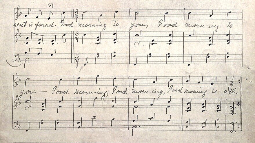 "A glimpse of the Hill sisters' work. The handwritten notes to ""Good Morning to All"" offer singers a guide to the simpler tune."