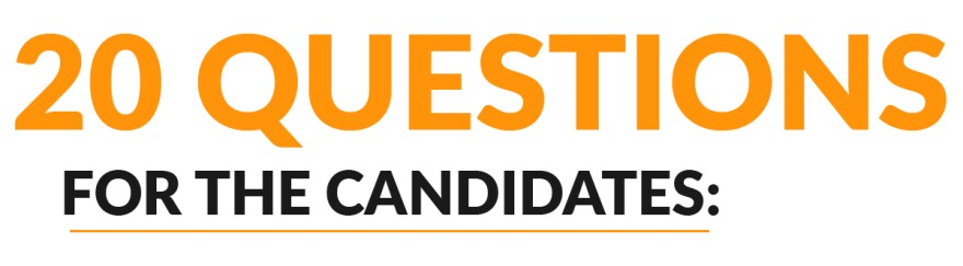 20 Questions for the candidates.